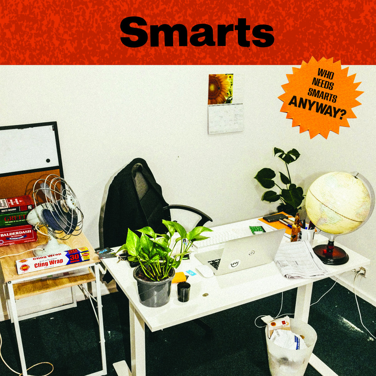 Smarts - Who Needs Smarts Anyway? LP