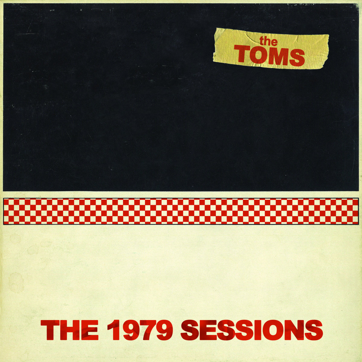The Toms - The 1979 Sessions LP