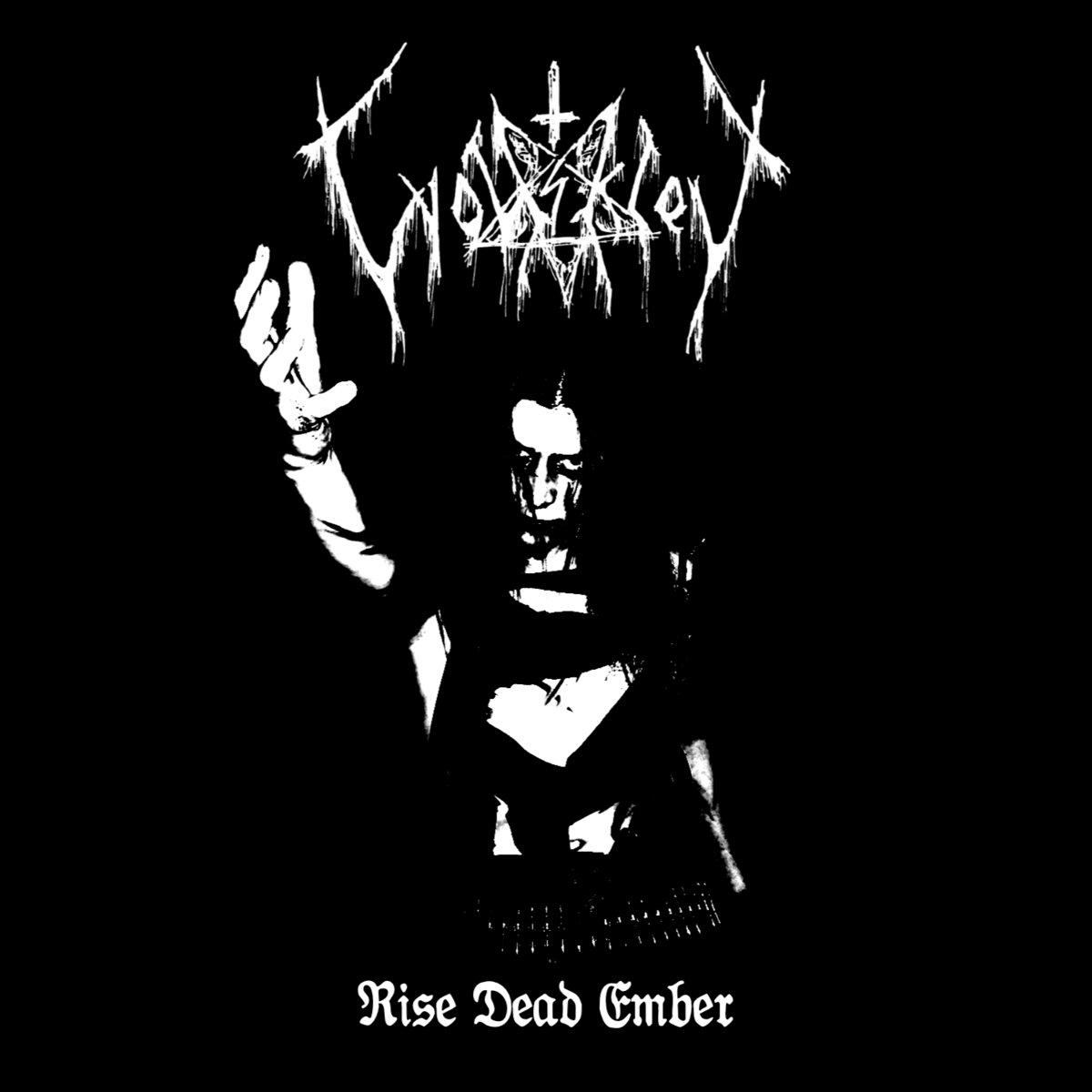 WOLFSSCHREI - Rise Dead Ember