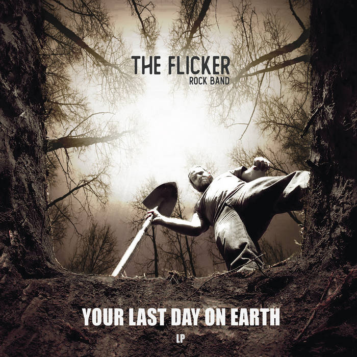 The Flicker - Your last day on earth