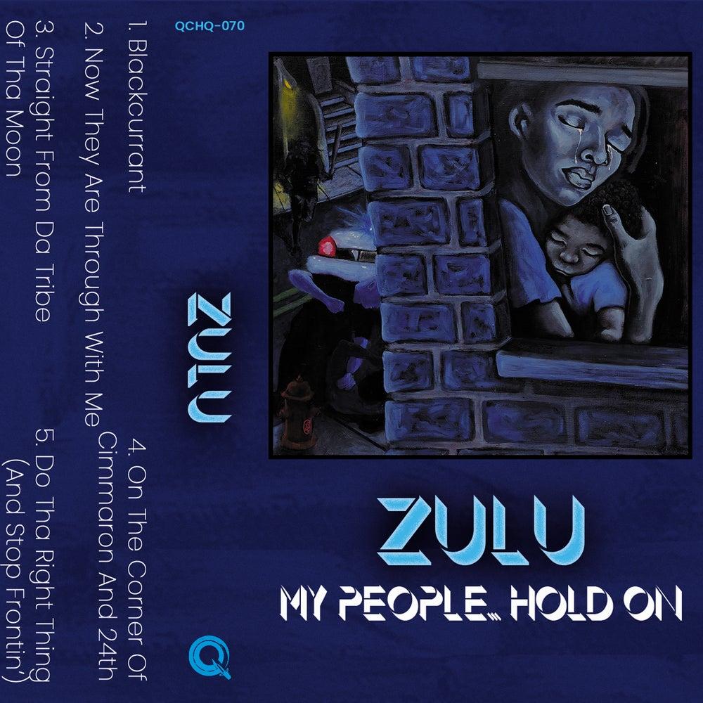 ZULU - My People... Hold On CS