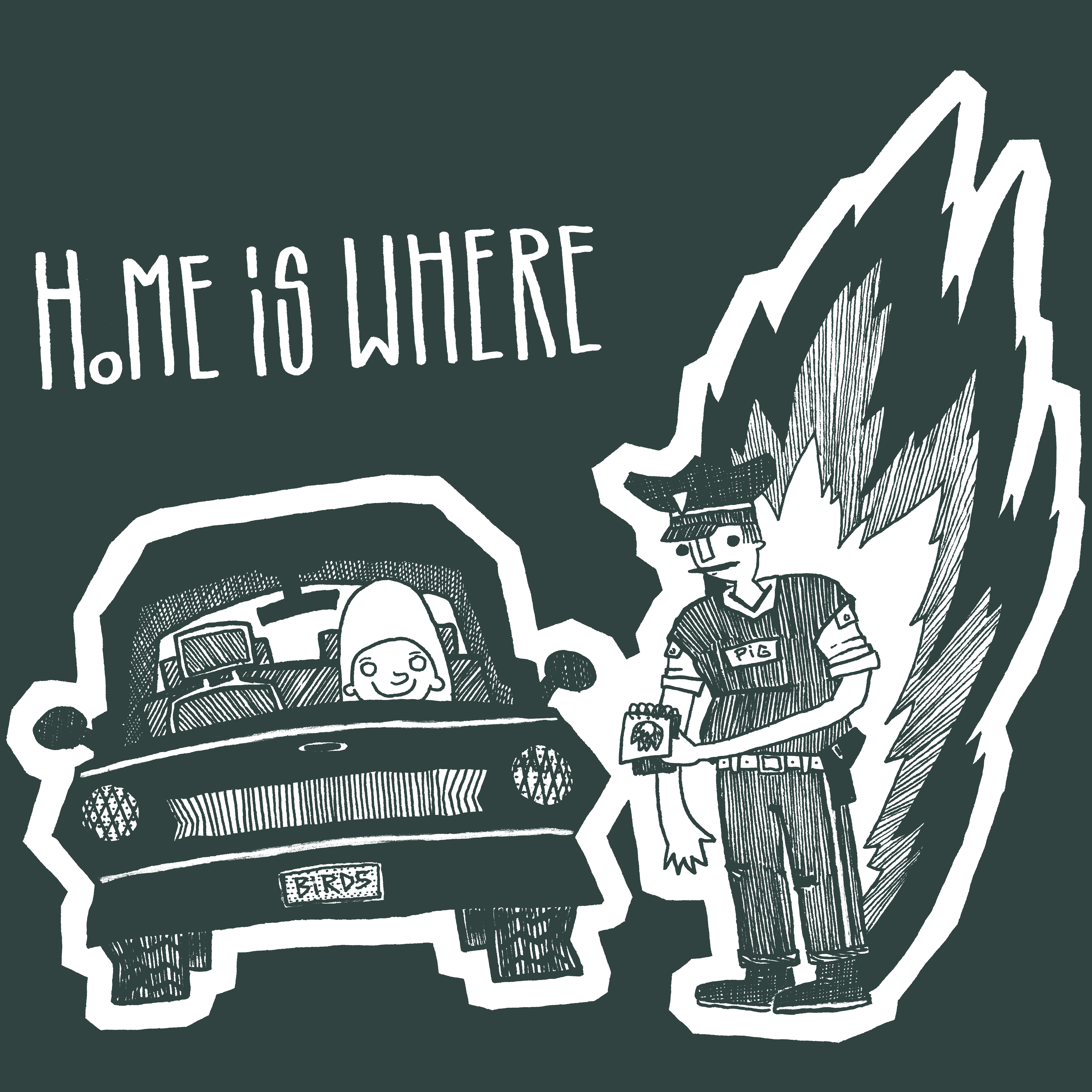 Home Is Where |