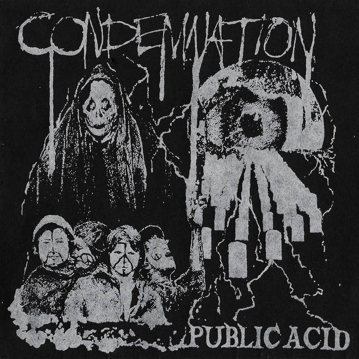 PUBLIC ACID - Condemnation 7
