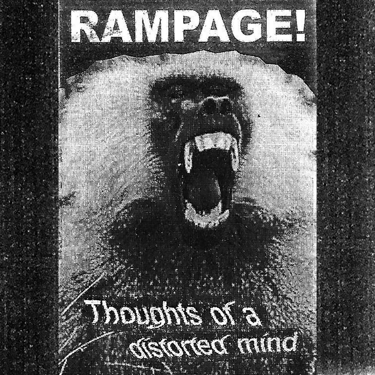 Rampage 'Thoughts of a distorted mind' CS