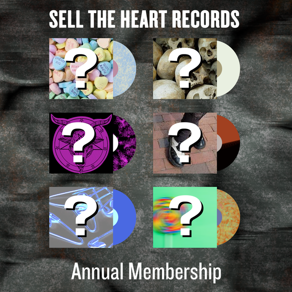 Sell The Heart Records Annual Subscription - 2021