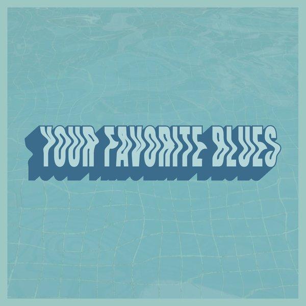 Your Favorite Blues // Dive at Dawn Cassette