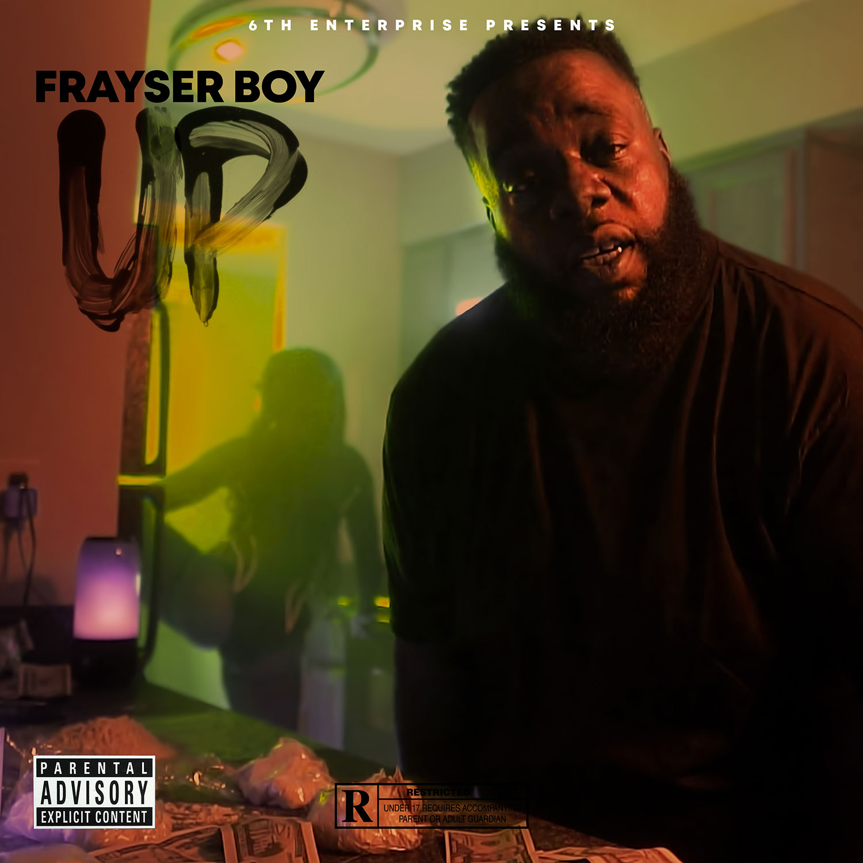 Frayser Boy - Up