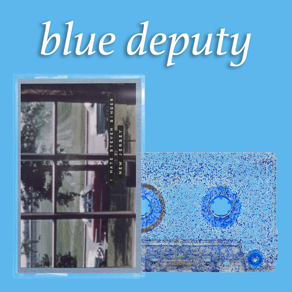 Blue Deputy - New Jersey / I Hate Steven Singer (Cassette Tape)