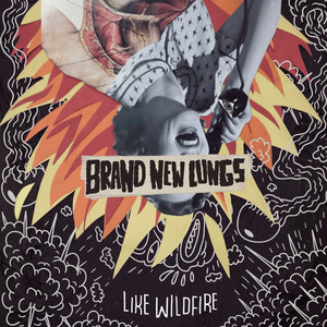 Brand New Lungs ‎– Like Wildfire