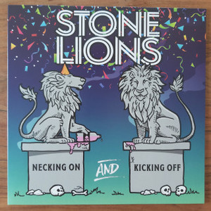 Stone Lions – Necking On And Kicking Off