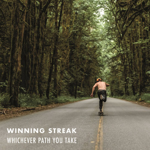 Winning Streak ‎– Whichever Path You Take