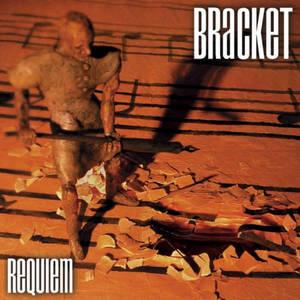 028. Bracket -Requiem