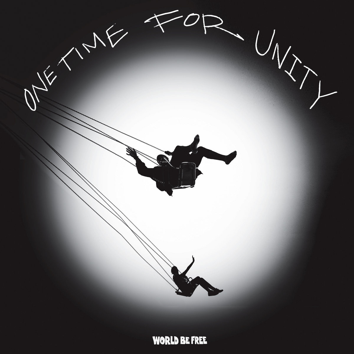 -sold out- World Be Free 'One time for unity' 12
