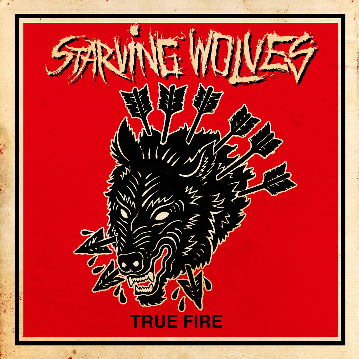 Starving Wolves - True fire