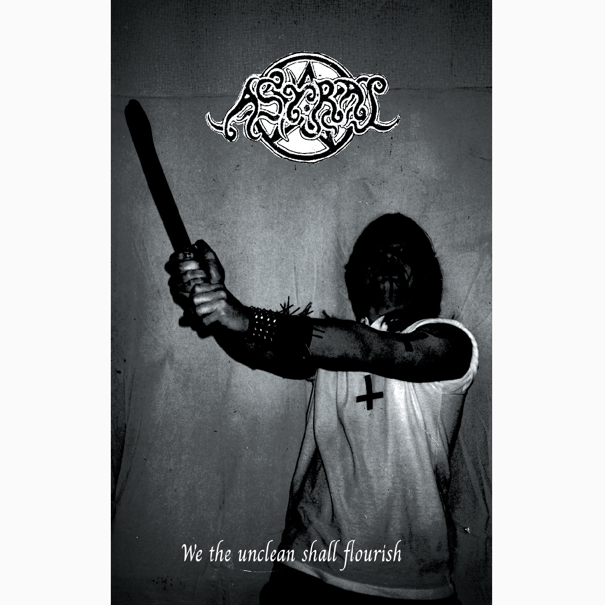 ASTRAL - We the unclean shall flourish