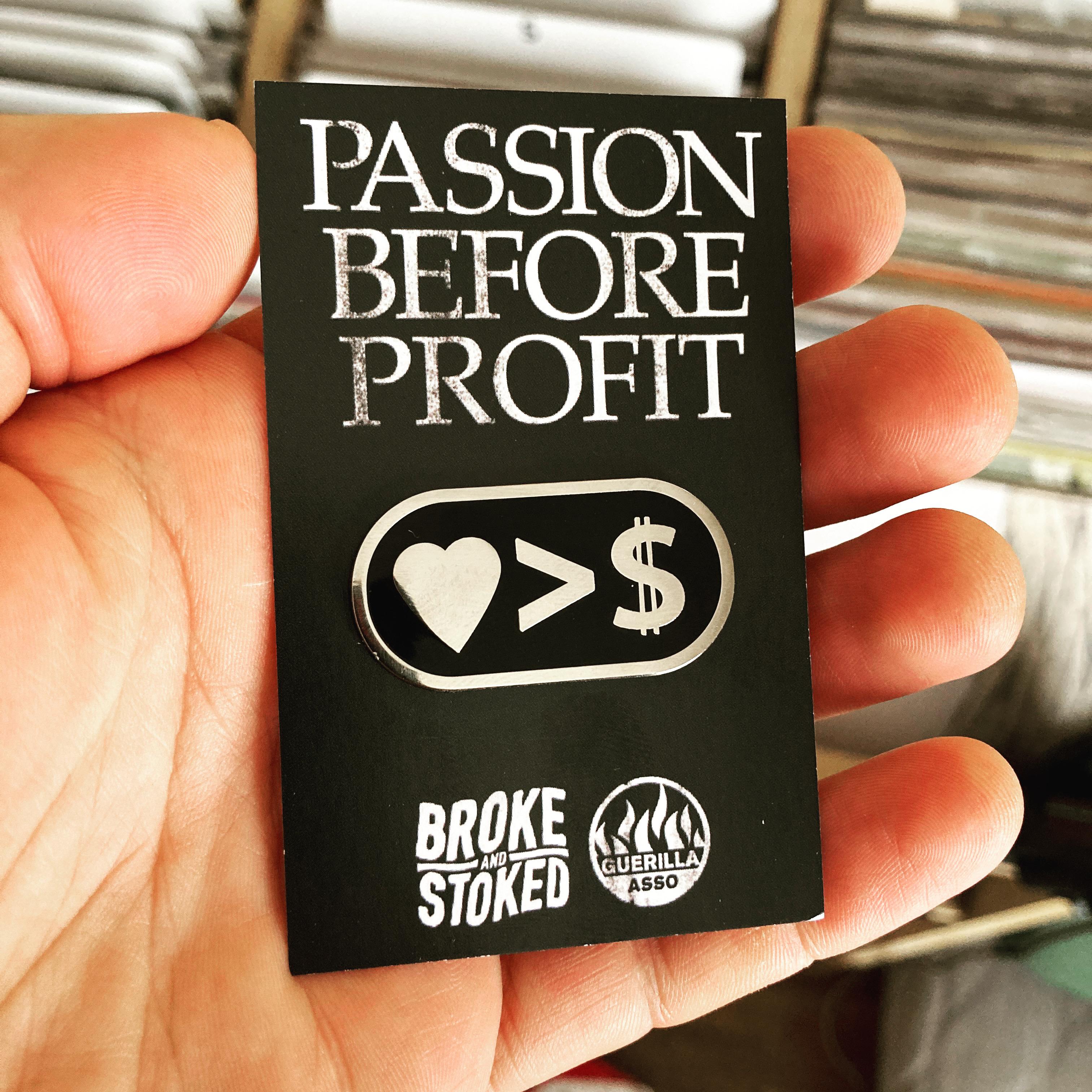 Guerilla Asso - PINS passion before profit