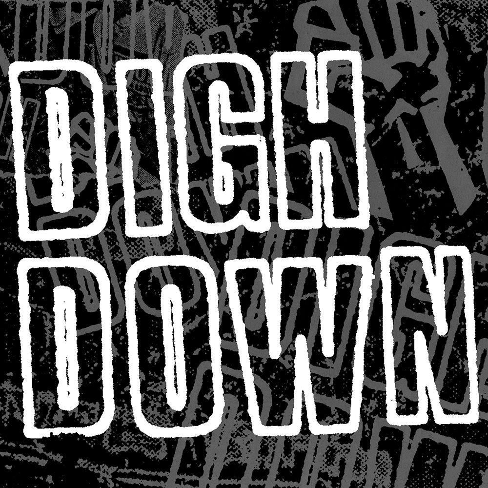 Digh Down