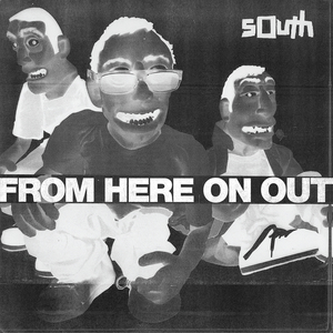 South - From Here On Out