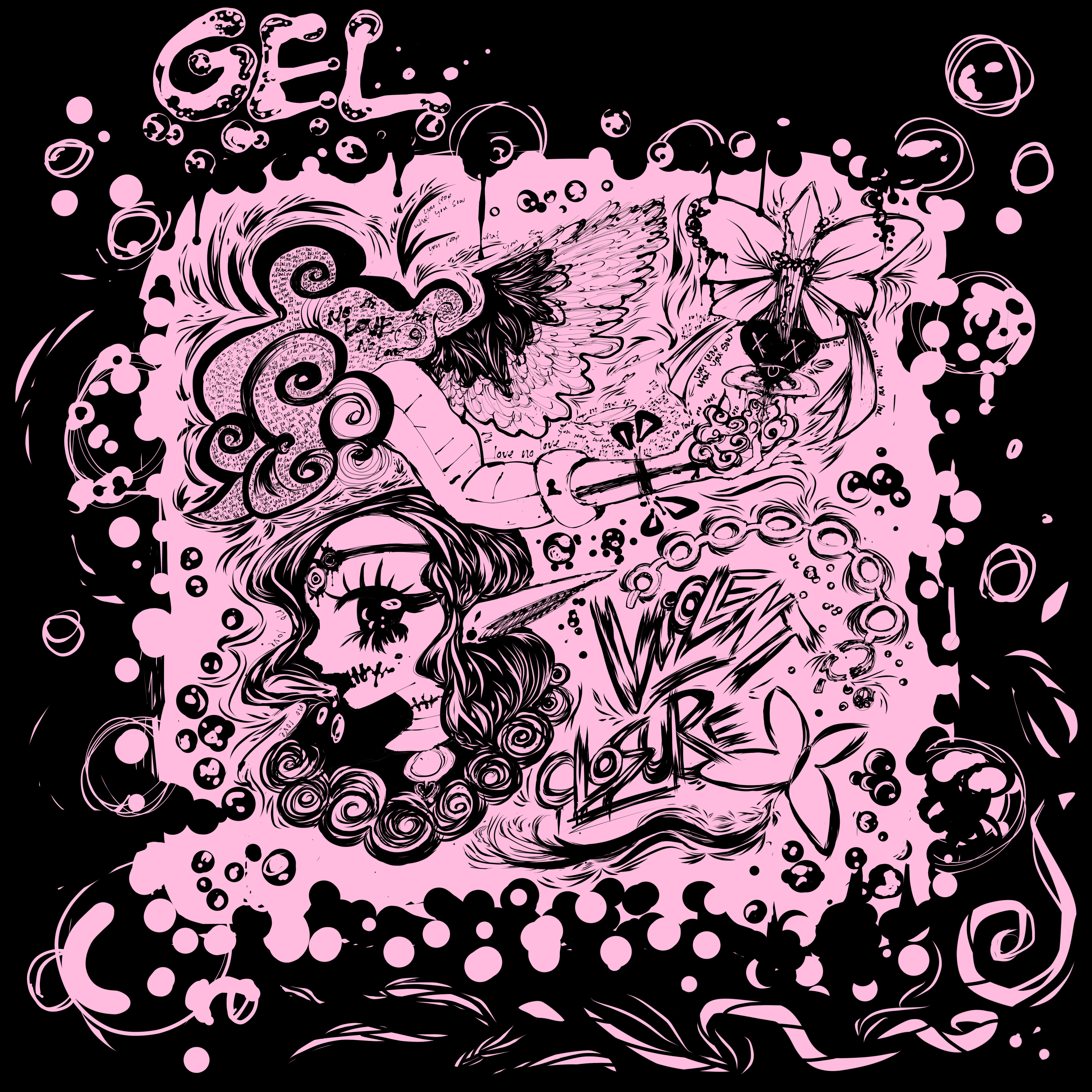 Gel - Violent Closure 7