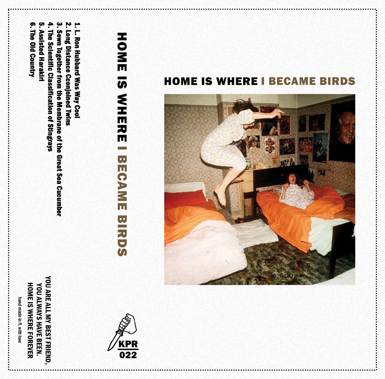 [KPR022] Home Is Where - I Became Birds