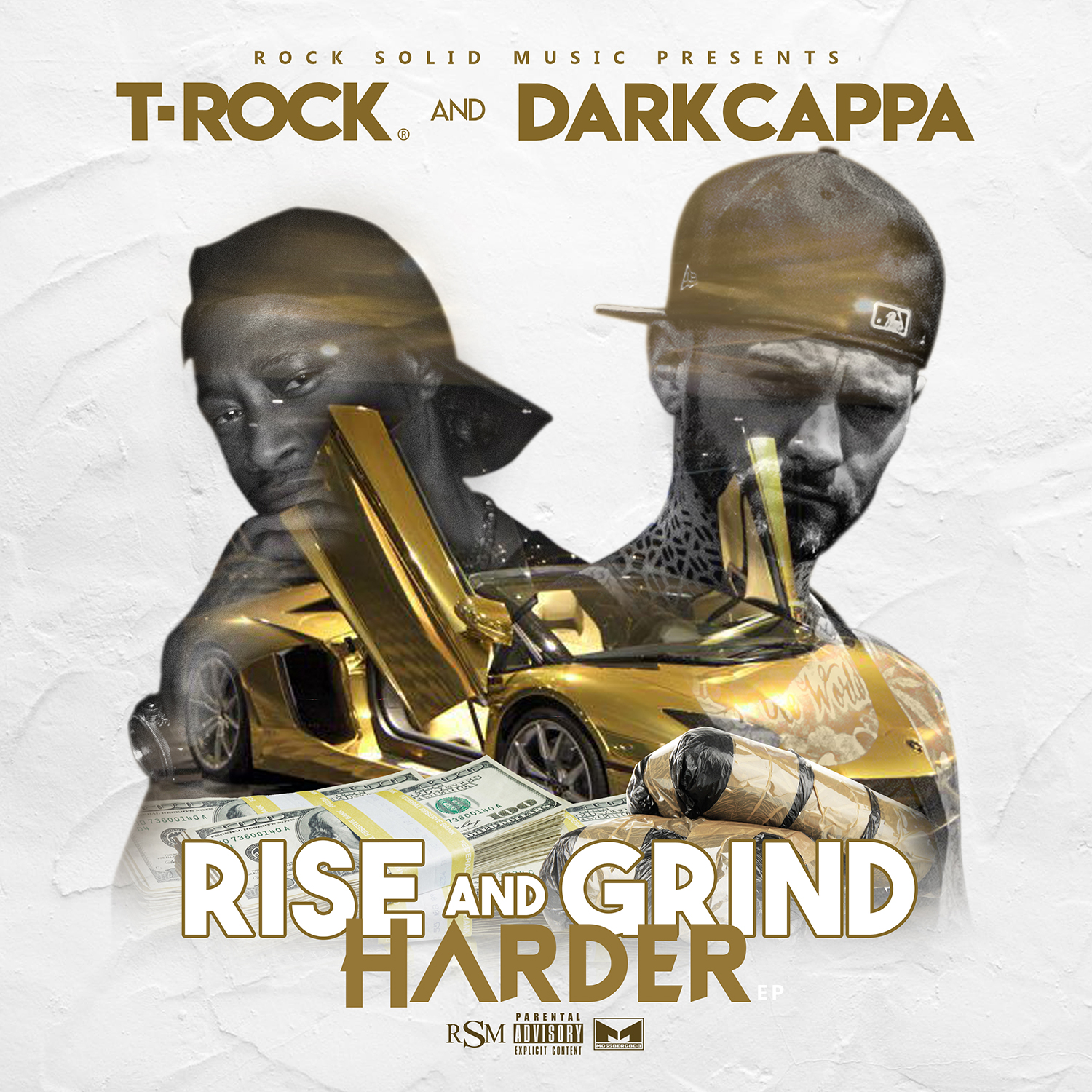 T-Rock & Dark Cappa - Rise and Grind Harder