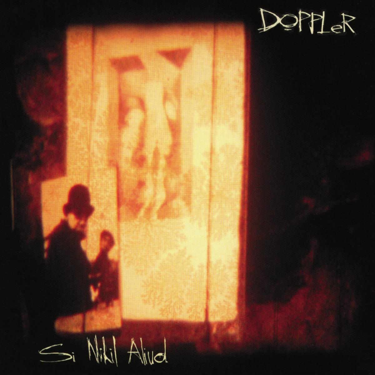 DOPPLER - Si Nihil Aliud