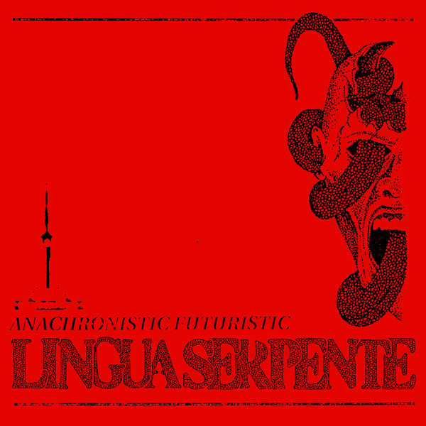 LinguaSerpente – Anachronistic Futuristic LP