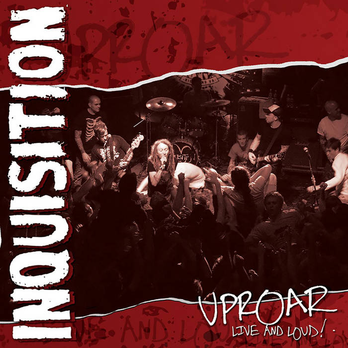 Inquisition - Uproar live and loud !