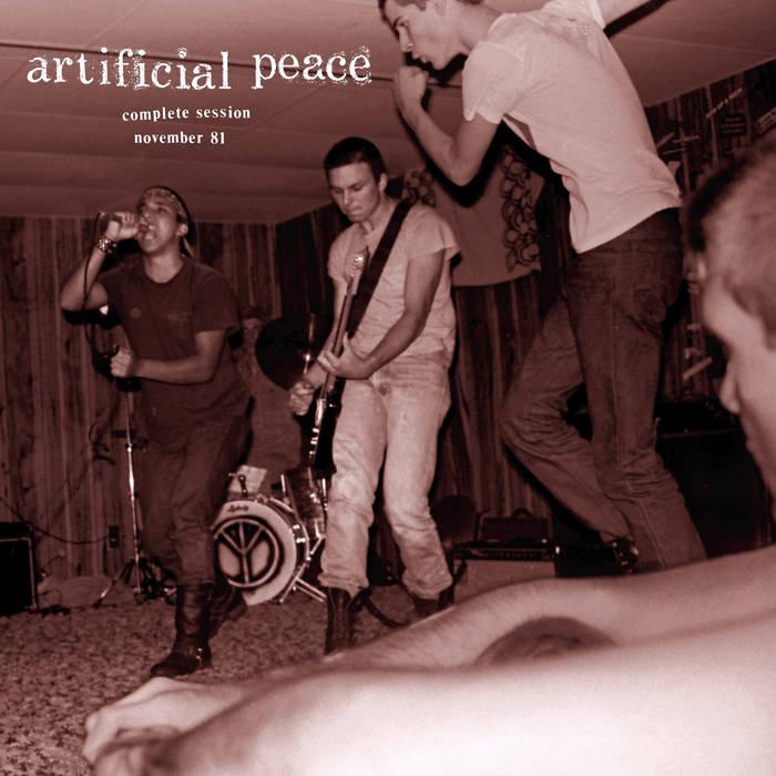 ARTIFICIAL PEACE - Complete Session Nov. 1981 LP