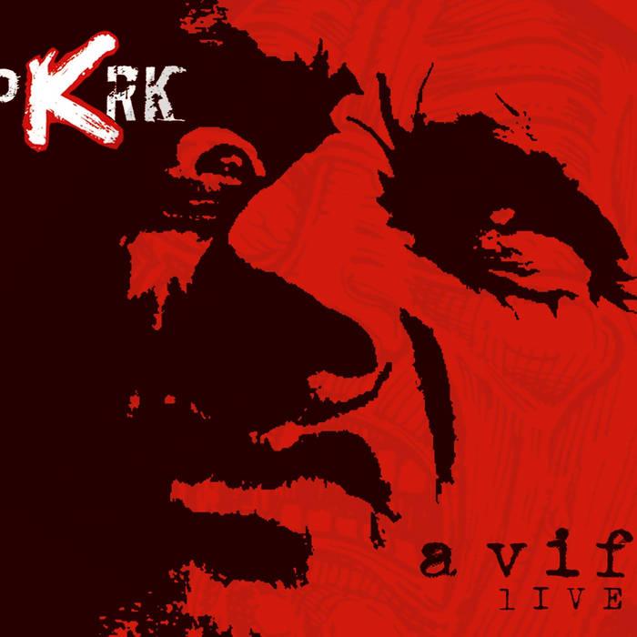 PKRK - À vif (live)