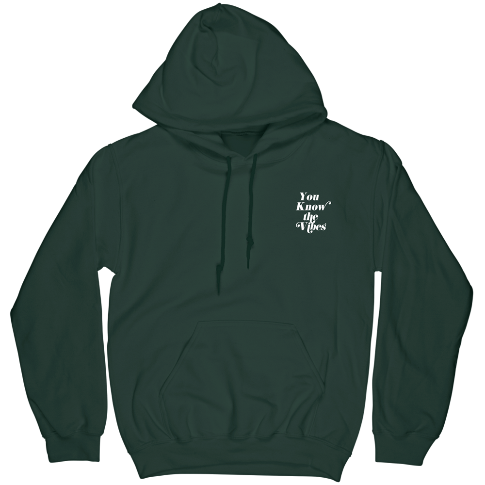 You Know The Vibes Hoodie - Green
