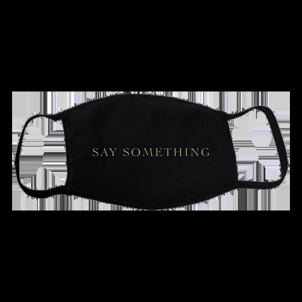 Say Something Mask