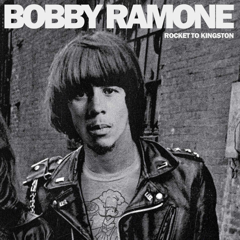 Bobby Ramone - Rocket to Kingston