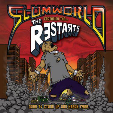 The Restarts - Slumworld