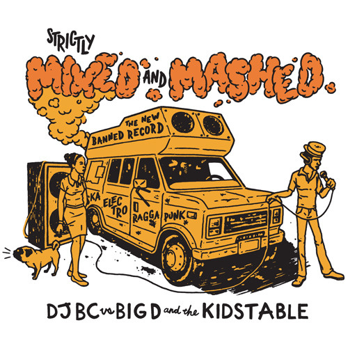 Big D And The Kids Table vs DJ BC - Strictly Mixed And Mashed