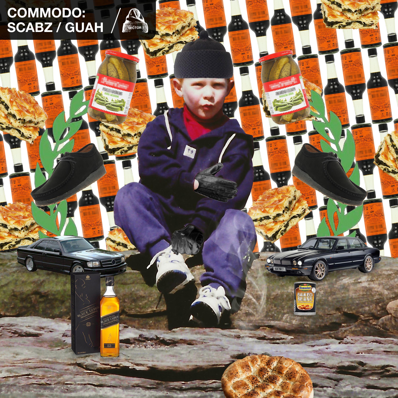 Commodo - Scabz / Guah