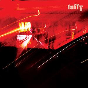 Taffy - Deep Dark Creep Love
