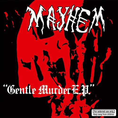 MAYHEM - Gentle Murder 7