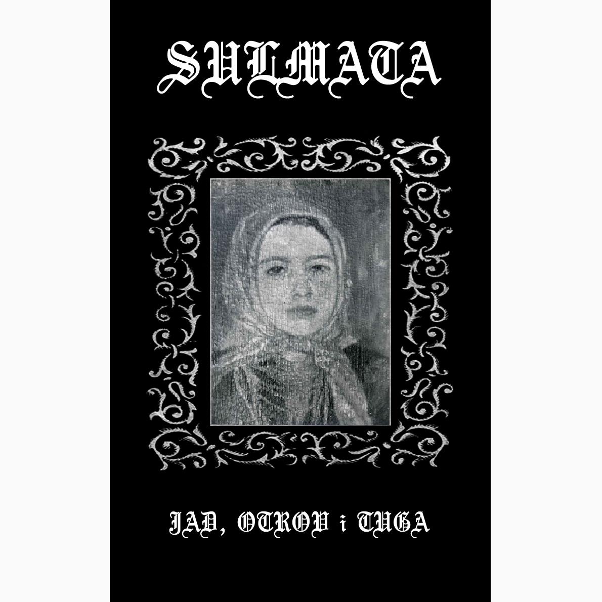 SULMATA - Jad, otrov i tuga