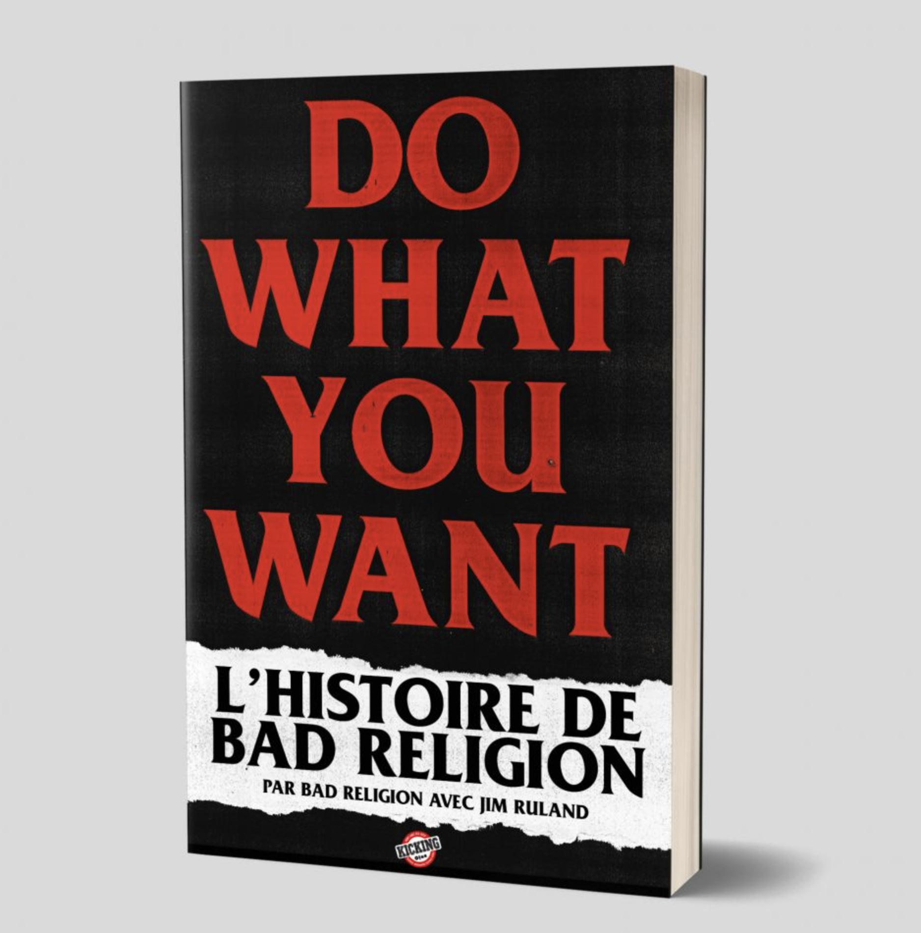 Bad Religion : Do What You Want L'histoire de Bad Religion