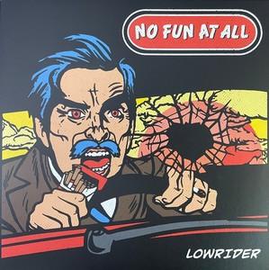 No Fun At All – Lowrider