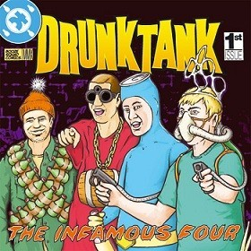 Drunktank ‎– The Infamous Four