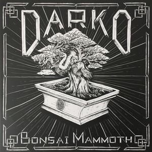 Darko – Bonsai Mammoth