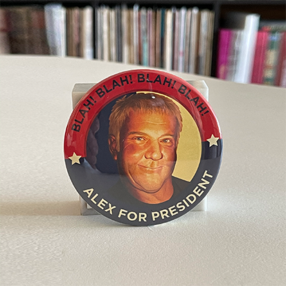 Alex Lifeson for President! 3-Inch Button