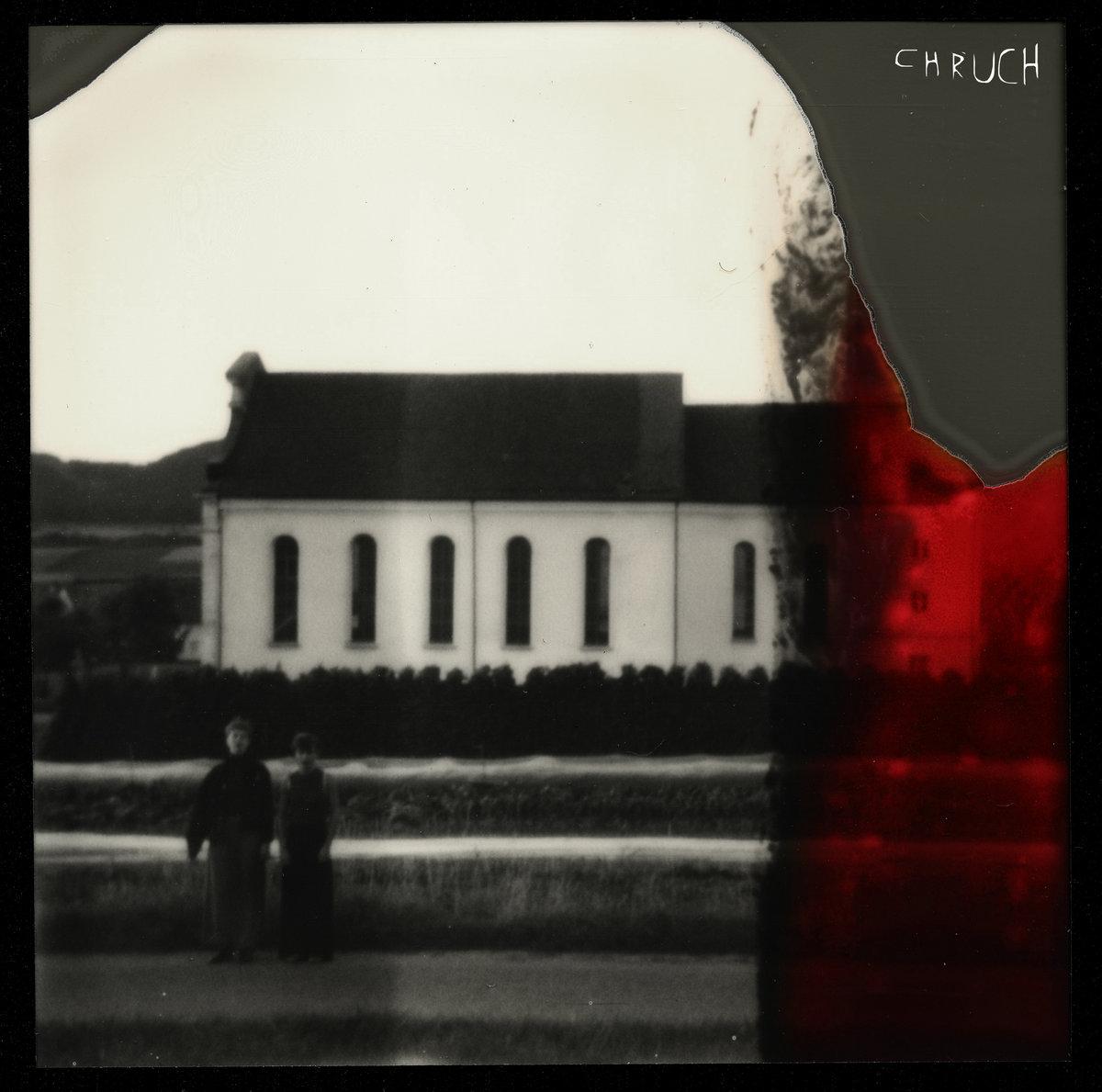CHRUCH - Le coprs du triste