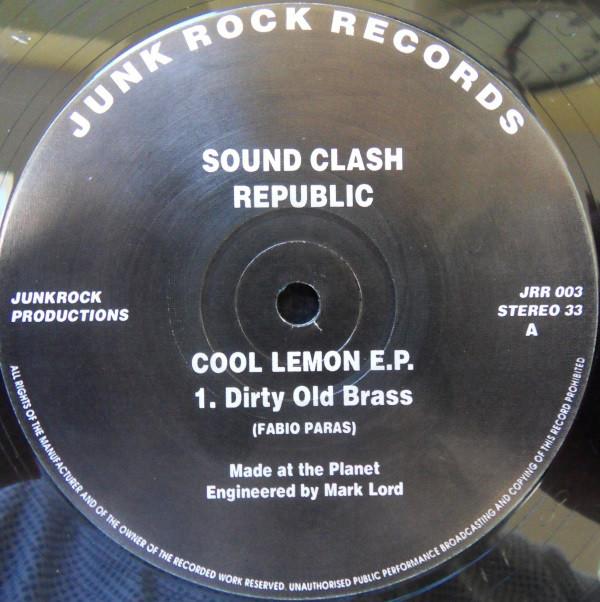 Sound Clash Republic – Cool Lemon E.P. (Junk Rock Records)