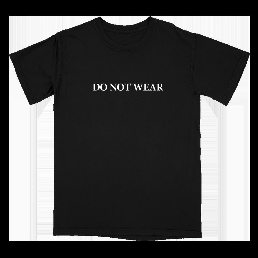 Do Not Wear Tee