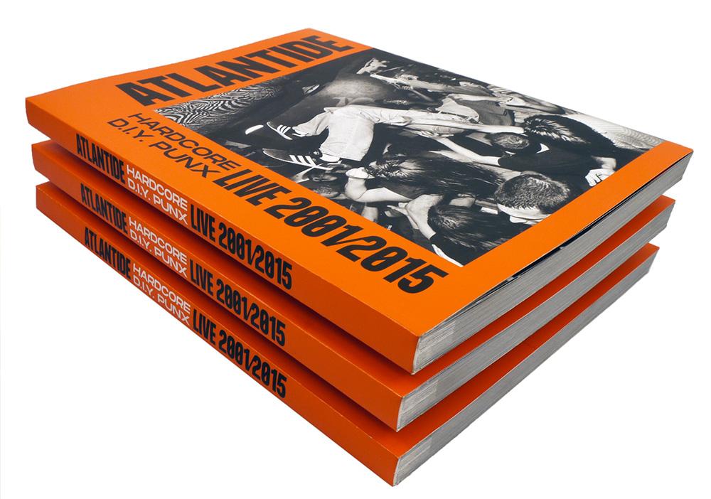 Atlantide Hardcore d.i.y. punx live 2001-2015 Libro