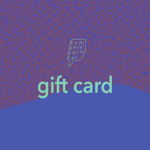 Topshelf Records - Gift Card