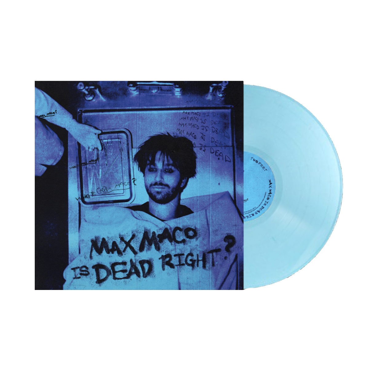 Max Maco Is Dead Right? - Opaque Light Blue Vinyl
